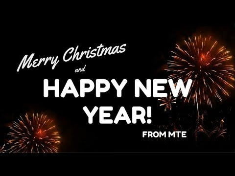 Merry Xmas And Happy New Year From MTE