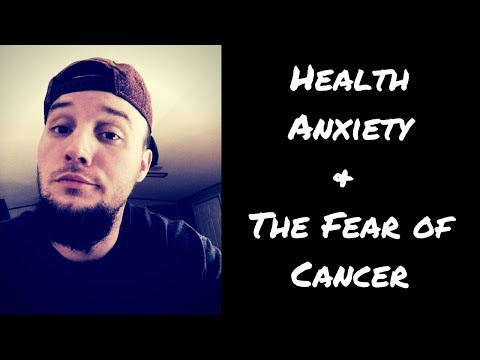 Health Anxiety & Fear of Cancer