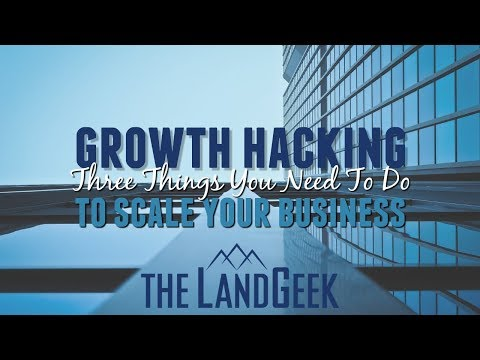 Growth Hacking—Three Things You Need To Do To Scale Your Business