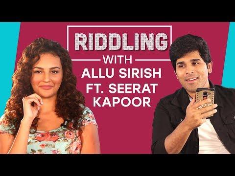 Riddling with Allu Sirish ft. Seerat Kapoor | Pinkvilla | Fishing for Answers | Bollywood