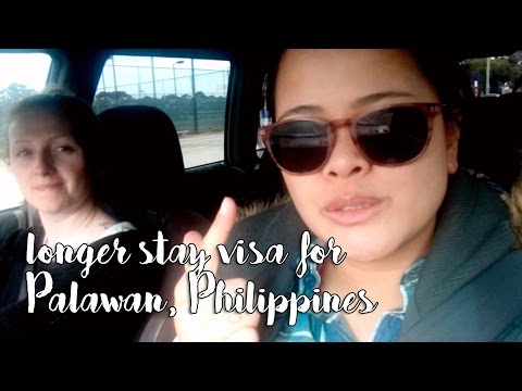 Applying for Long Stay Visa For Palawan Philippines