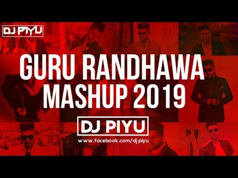 Xxx Mp4 GURU RANDHAWA MASHUP 2019 DJ PIYU GURU RANDHAWA BEST OF GURU RANDHAWA 3gp Sex