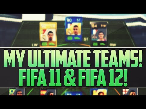 MY ULTIMATE TEAMS! FIFA 11 & FIFA 12 - SQUAD SHOWCASE!