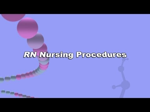RN NURSING PROCEDURES: