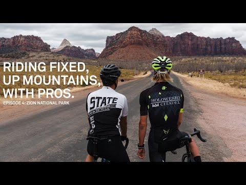 Riding Fixed, Up Mountains, With Pros. - Ep. 4 Zion  w/ TJ Eisenhart