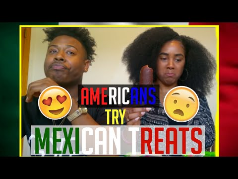 AMERICANS TRY MEXICAN DESSERTS