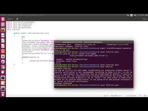 Linux JDBC Tutorial | Using Java , MySql And J-Connector | Ubuntu 17.04