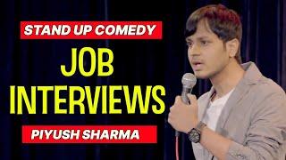 Job Interviews   Stand Up Comedy by Piyush Sharma