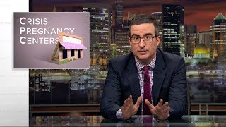 Crisis Pregnancy Centers: Last Week Tonight with John Oliver (HBO)