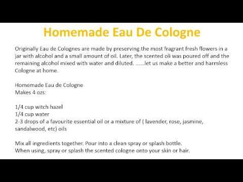 How to Make Eau De Cologne at Home