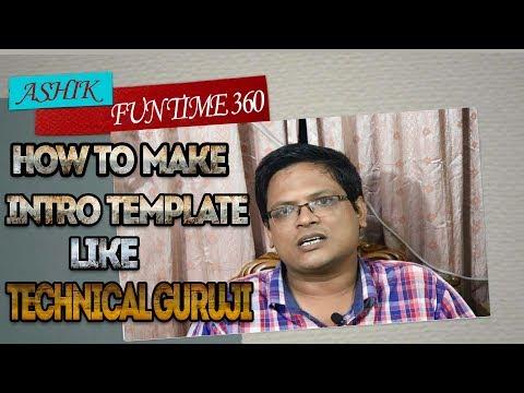 How To Make Video Like Technical Guruji