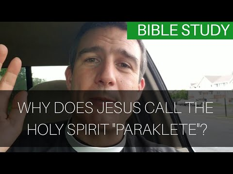 Why does Jesus call the Holy Spirit