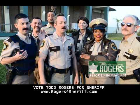 Comedy Central Reno911! for Todd Rogers LA Sheriff Candidate