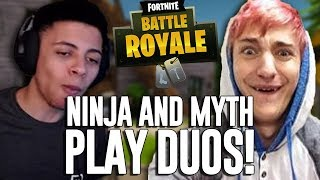 Ninja & Myth Play Duos!! - Fortnite Battle Royale Gameplay - Ninja