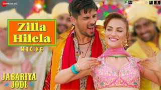 The Making of Zilla Hilela - Jabariya Jodi | Sidharth Malhotra | Elli AvrRam