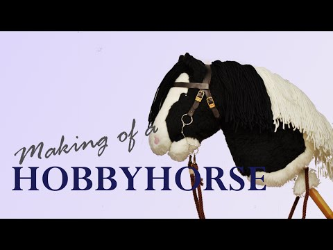 Making of a Hobbyhorse - Irish Cob