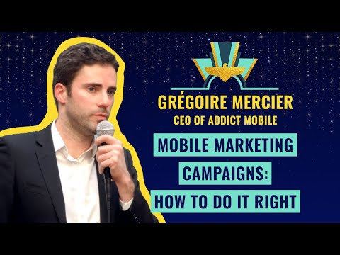 Mobile marketing campaigns: how to do it right - by Grégoire Mercier, CEO of Addict Mobile