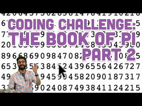 Coding Challenge #97.2: The Book of Pi - Part 2