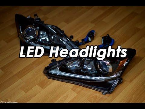 DIY: 2008 Lexus ISF Headlights and Installing 2013 OEM LED Headlights