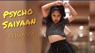 SAAHO: Psycho Saiyaan Song | Dance Ft.Little Kavya | Prabhas, Shraddha Kapoor | Dhvani Bhanushali