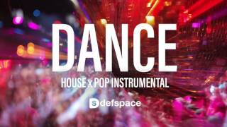 """""""Dance"""" - Tropical House Instrumental produced by DefSpace Beats"""
