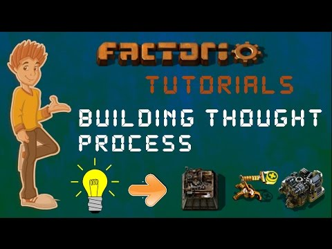 Building Thought Process - Factorio Tutorial
