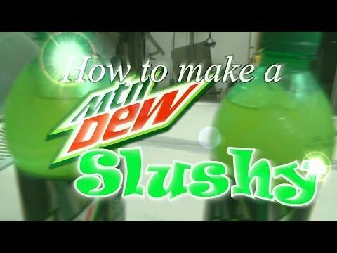 How to make a Mountain Dew slushy