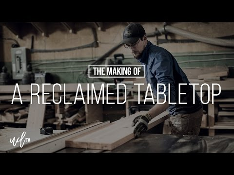 A Short Film  |  The Making Of A Reclaimed Tabletop