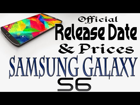 Official Release Date & Prices Released Galaxy S6 and Galaxy S6 edge