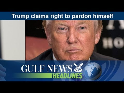 Trump claims right to pardon himself - GN Headlines