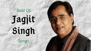 Best Of Jagjit Singh Songs