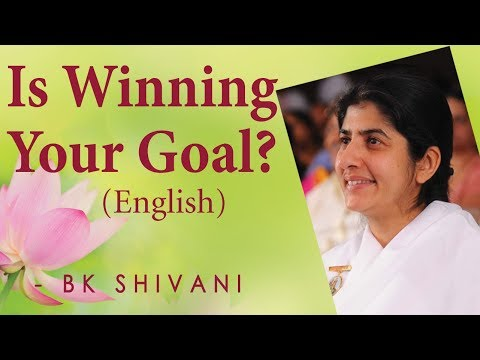 Is Winning Your Goal?: Ep 15a: BK Shivani (English)