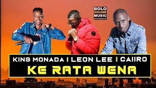 King Monada Ke Rata Wena ft Leon Lee  (New Hit 2019)