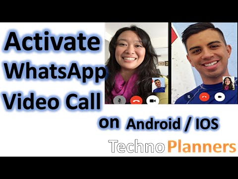 WhatsApp Video Calling how to Activate this feature on your Android and iOS Phone