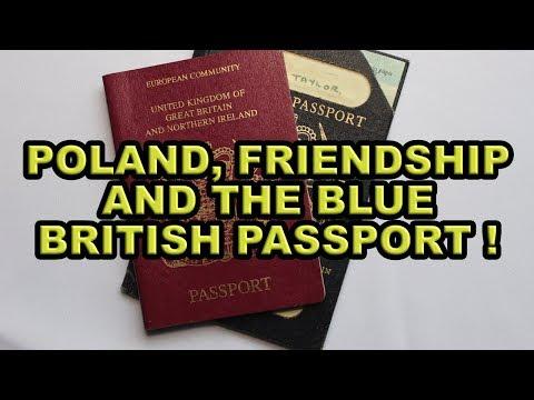 Poland, Friendship and the Blue Passport