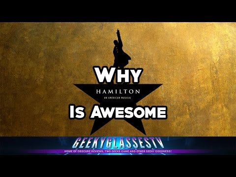 Why it's Awesome - Hamilton