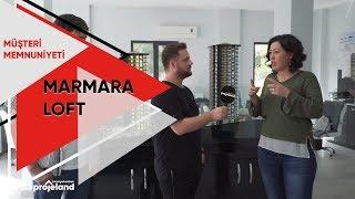 Marmara Loft Projesini Neden Tercih Ettiler? | Müşteri Memnuniyeti