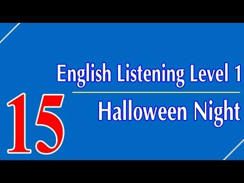 English Listening Level 1 - Lesson 15 - Halloween Night