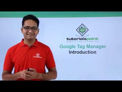 Google Tag Manager - Overview