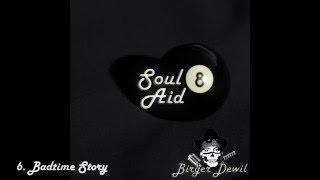 Birger Dewil - Badtime Story - Soul8aid (new Album)