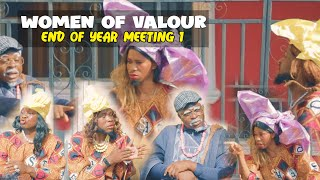 WOMEN OF VALOUR end of year meeting december wahala | Homeoflafta comedy