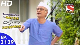Taarak Mehta Ka Ooltah Chashmah - तारक मेहता - Ep 2139 - 16th Feb, 2017