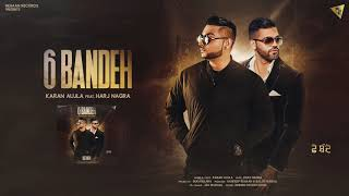 6 Bandeh - Karan Aujla I Harj Nagra | Rehaan Records | Latest Punjabi Songs 2018