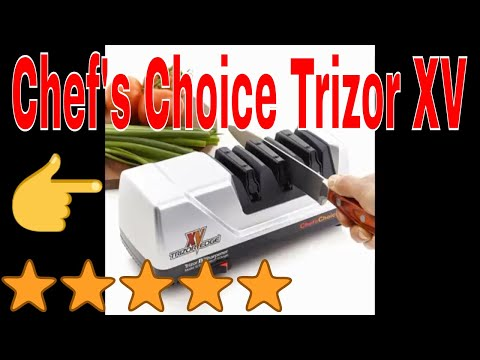 Chef's Choice Trizor XV Review