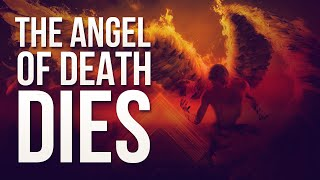 When The Angel of Death Dies  - Shocking Islamic Reminder