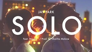 박재범 Jay Park - Solo (Feat. Hoody) Official Music Video