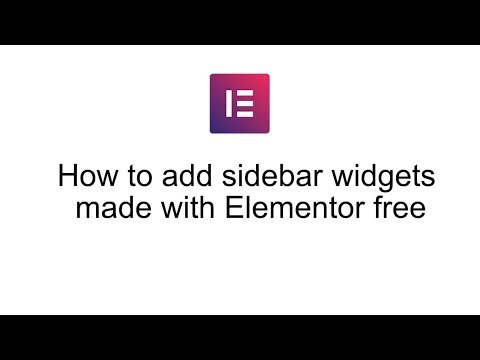 How to add sidebar widgets made with Elementor free