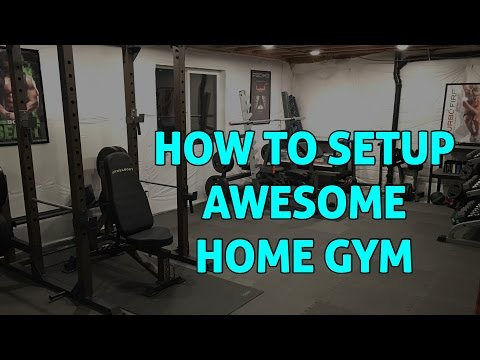 How to Setup AWESOME Home Gym in Basement