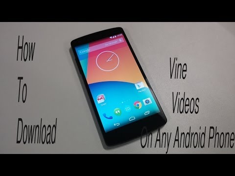 How To Download Vine Videos On Any Android Phone