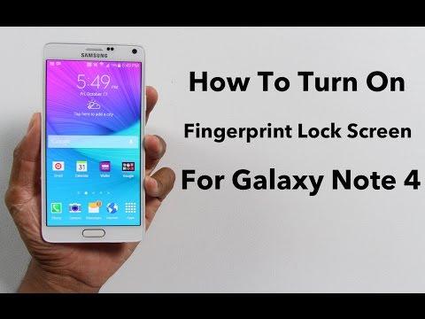 How To Turn On FingerPrint Lock Screen On Galaxy Note 4